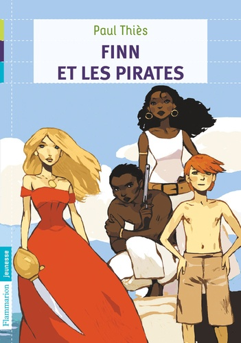 Paul Thiès - Finn et les Pirates Tome 2 : La trahison.