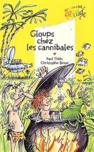 Paul Thiès - Gloups chez les cannibales.