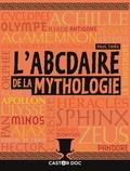 Paul Thiès - L'abcdaire de la mythologie.