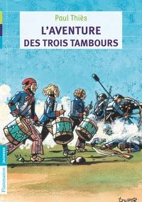 Paul Thiès - L'aventure des trois tambours.