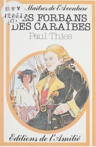 Paul Thiès et Charles Barat - Les forbans des Caraïbes.