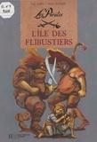 Paul Thiès et  Backes - Les pirates  : L'île des flibustiers.