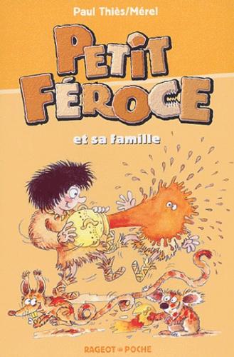 Paul Thiès - Petit Féroce et sa famille.