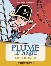 Paul Thiès et Louis Alloing - Plume le pirate  : Drôles de pirates.