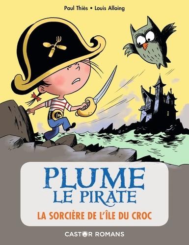 Plume le pirate  La sorcière de l'île du Croc