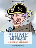 Paul Thiès et Louis Alloing - Plume le pirate  : Le secret des Sept-Crânes.