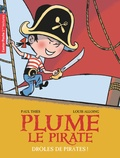 Paul Thiès - Plume le pirate Tome 1 : Drôles de pirates !.