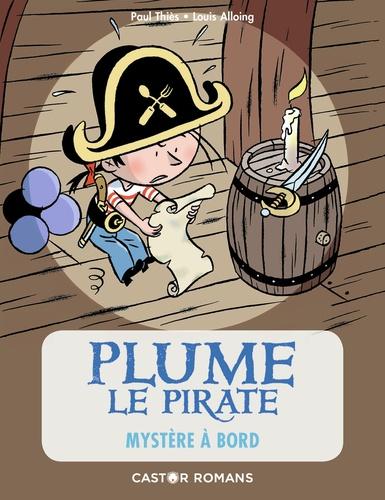 Paul Thiès - Plume le pirate Tome 4 : Mystère à bord.