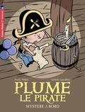 Paul Thiès et Louis Alloing - Plume le pirate Tome 4 : Mystère à bord !.