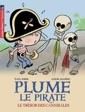 Paul Thiès et Louis Alloing - Plume le pirate Tome 7 : Le trésor des cannibales.