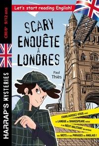 Paul Thiès - Scary enquête à Londres CM1/6e.