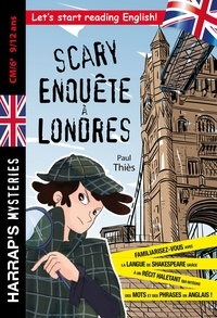 Paul Thiès - Scary enquête à Londres.