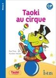 Paul Thiès et Aurélien Heckler - Taoki au cirque - CP Cycle 2.