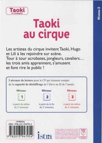 Taoki au cirque. CP Niveau 2