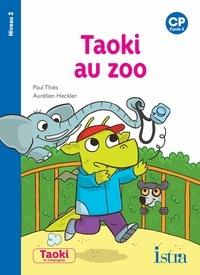 Paul Thiès et Aurélien Heckler - Taoki au zoo - CP Niveau 2.