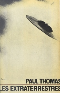 Paul Thomas - Les extraterrestres.