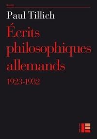 Paul Tillich - Ecrits philosophiques allemands - 1923-1932.