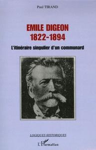 Histoiresdenlire.be Emile Digeon 1822-1894 - L'itinéraire singulier d'un communard Image
