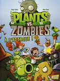 Paul Tobin et Ron Chan - Plants vs Zombies Tome 1 : A l'attaque !.