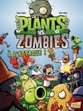 Paul Tobin et Ron Chan - Plants vs Zombies Tome 1 : A l'attaque !.