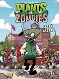 Paul Tobin et Ron Chan - Plants vs Zombies Tome 3 : Sacré lascar !.