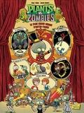 Paul Tobin et Jacob Chabot - Plants vs Zombies Tome 9 : Le plus grand cirque d'outre-tombe.