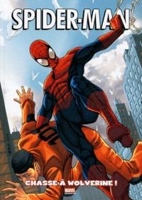 Paul Tobin et Matteo Lolli - Spider-Man Tome 2 : Chasse à Wolverine !.
