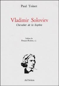 Lesmouchescestlouche.fr Vladimir Soloviev. Chevalier de la Sophia Image
