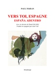 Paul Tojean - Vers toi, Espagne - España Adentro.