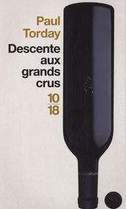 Paul Torday - Descente aux grands crus.