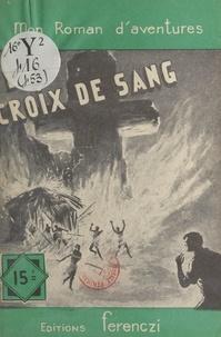 Paul Tossel - La croix de sang.
