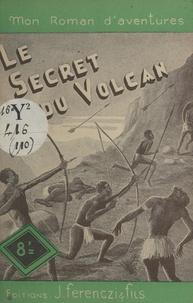 Paul Tossel - Le secret du volcan.