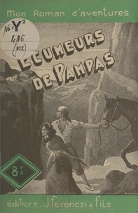 Paul Tossel - Les écumeurs de Pampas.