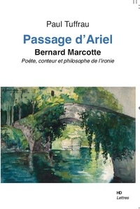 Paul Tuffrau - Passage d'Ariel - Bernard Marcotte.