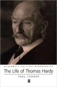 Paul Turner - The Life of Thomas Hardy.