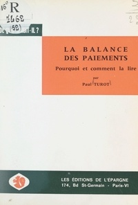 Paul Turot - La balance des paiements - Pourquoi et comment la lire.