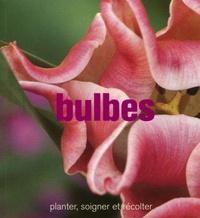 Bulbes - Planter, soigner et récolter.pdf