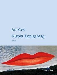 Paul Vacca - Nueva Königsberg.