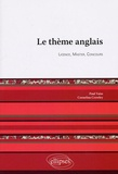 Paul Vaiss et Cornelius Crowley - Le Thème Anglais - Licence, Master, Concours.