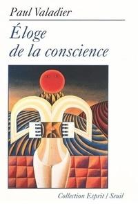 Paul Valadier - Éloge de la conscience.