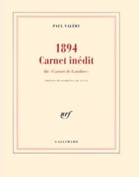 """Paul Valéry - 1894 - Carnet inédit dit """"Carnet de Londres""""."""