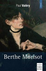 Paul Valéry - Berthe Morisot.
