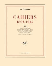 Paul Valéry - Cahiers 1894-1914 - Tome 12, 1913-mars 1914.