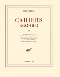 Paul Valéry - Cahiers 1894-1914 - Tome 13, mars 1914-janvier 1915.