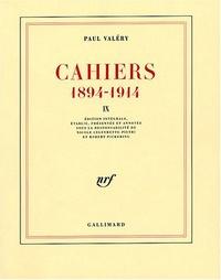 Paul Valéry - Cahiers 1894-1914 - Tome IX, 1907-1909.