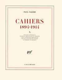 Paul Valéry - Cahiers 1894-1914 - Tome 10, 1910-1911.