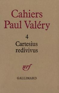 Paul Valéry - Cartesius redivivus.