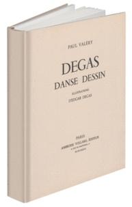 Paul Valéry et Edgar Degas - Degas Danse Dessin.