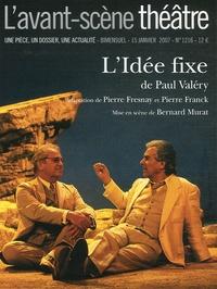 Paul Valéry - L'idée fixe.