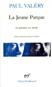 Paul Valéry - La Jeune Parque.... L'Ange. Agathe. Histoires brisées.